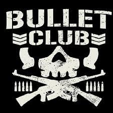 <b>Bullet Club</b>   Pro Wrestling   Fandom