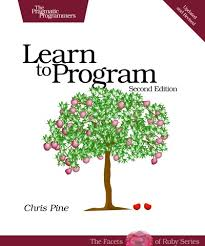 Learn to Program, by <b>Chris Pine</b>