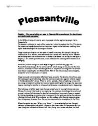pleasantville utopia essay   with power comes responsibility essayin two well formed one page essays using pleasantville  pleasantville essay   online homework writing assistance   we can write you original essays