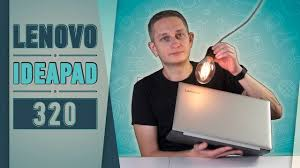<b>LENOVO IDEAPAD</b> 320: <b>НОУТБУК</b> ДЛЯ ЭКОНОМНЫХ - YouTube
