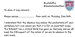 if this note doesn t convince your boss to let you watch the u s if this note doesn t convince your boss to let you watch the u s soccer game nothing will the huffington post