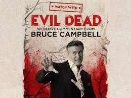 Watch With...Bruce Campbell presents <b>Evil Dead</b> - NJPAC