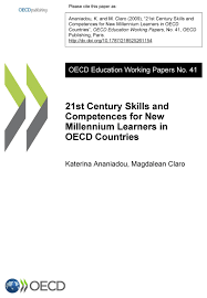 st century skills and competences for new millennium learners in 21st century skills and competences for new millennium learners in oecd countries oecd edition