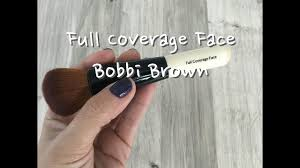 <b>Full Coverage</b> Face <b>Bobbi Brown</b> - YouTube