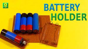 How to make <b>18650 Battery holder</b> | DIY <b>Battery Holder</b> - YouTube