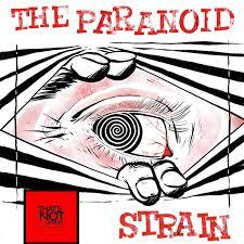 The Paranoid Strain