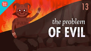 the problem of evil crash course philosophy