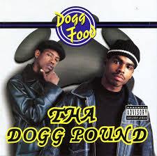 <b>Tha Dogg Pound</b> - Dogg Food Lyrics and Tracklist   Genius