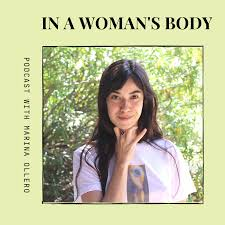 In a Woman's Body with Marina Ollero
