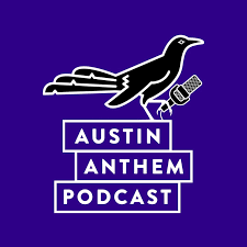 Austin Anthem Podcast: Austin FC and Supporters Group News, Interviews, & Updates