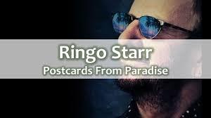 <b>Ringo Starr</b> - <b>Postcards</b> From Paradise - Lyrics - YouTube