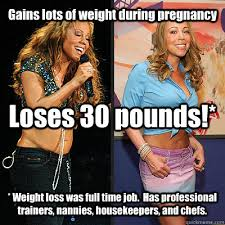 Gains lots of weight during pregnancy Loses 30 pounds!* * Weight ... via Relatably.com