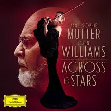 <b>Anne</b>-<b>Sophie Mutter</b>, John Williams - <b>Across</b> The Stars (2019, CD ...
