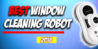 The Best <b>Window Cleaning Robots</b> |2019 Reviews|Fully Droned