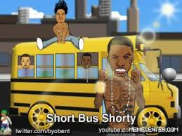Short Bus Shorty by rancidninja - Meme Center via Relatably.com
