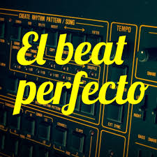 El beat perfecto