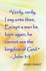 jesus christ quotes jesus christ born again