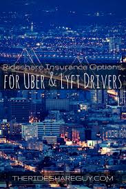 Rideshare Insurance Options For Uber and Lyft Drivers