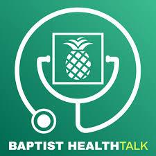 Baptist HealthTalk