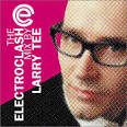 The Electroclash Mix album by Larry Tee
