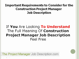 construction project manager job description construction project manager job description