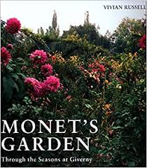 Monet's <b>Garden</b>: Through the Seasons at <b>Giverny</b>: Russell, Vivian ...