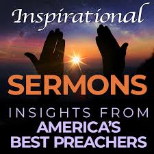 Inspirational Sermons - Insights from the Best Preachers in America