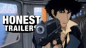 Honest Trailers | <b>Cowboy</b> Bebop - YouTube