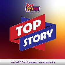 Joy FM Top Story