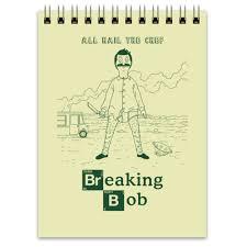 "Блокнот ""Breaking <b>Bob</b>"" #951609 от geekbox - <b>Printio</b>"