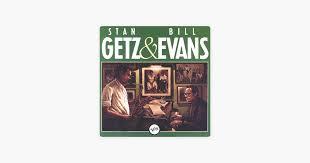 <b>Stan Getz</b> & <b>Bill Evans</b> (Previously Unreleased Recordings) by Stan ...