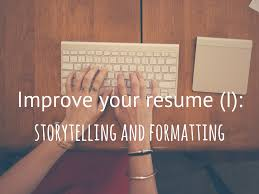 tips to make your resume the best i storytelling and formatting tips to make your resume the best i storytelling and formatting infographic wipjobs