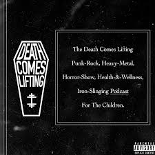 Death Comes Lifting Podcast