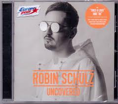 <b>Robin Schulz</b> - <b>Uncovered</b> (2017, CD) | Discogs