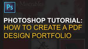 export multi page pdf portfolio in adobe photoshop export multi page pdf portfolio in adobe photoshop