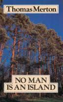 <b>No Man</b> is an Island - Thomas Merton - Google Books
