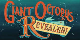 <b>Giant Octopus</b> Revealed - South Sound Magazine