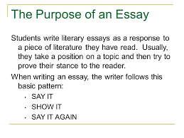 how to write a literary essay some ideas  tips  amp  suggestions from    the purpose of an essay students write literary essays as a response to a piece of