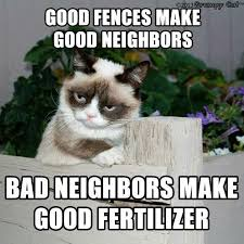 Quotes About Neighbors And Fences. QuotesGram via Relatably.com