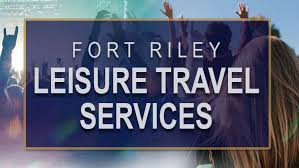 <b>Leisure Travel</b> Services :: Ft. Riley :: US Army MWR