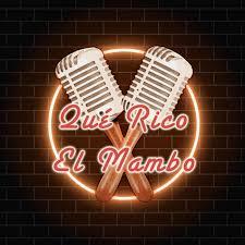 Qué Rico el Mambo Podcast