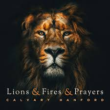 Lions And Fires And Prayers: The Book Of Daniel