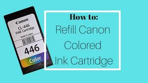 How to Refill <b>Canon</b> Colored Ink Cartridge 446 - YouTube