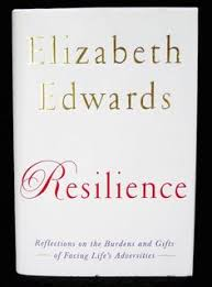 Image result for Resilience book Elizabeth Edwards