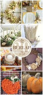 Decorating With Burlap 20 Beautiful Burlap Fall Decorating Ideas Sand And Sisal