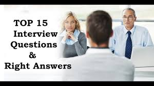 top interview questions their answers top 15 interview questions their answers