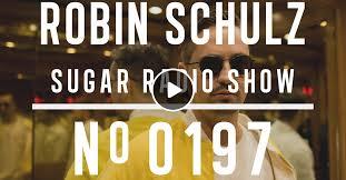 <b>Robin Schulz</b> | <b>Sugar</b> Radio 197 by <b>Robin Schulz</b> | Mixcloud