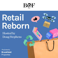Retail Reborn from The Business of Fashion