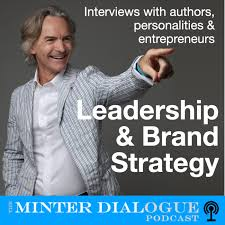 Leadership & Brand Strategy - Minter Dialogue
