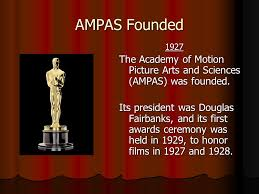 「On May 16, 1929, Hollywood  Academy of Motion Picture Arts and Sciences 」の画像検索結果